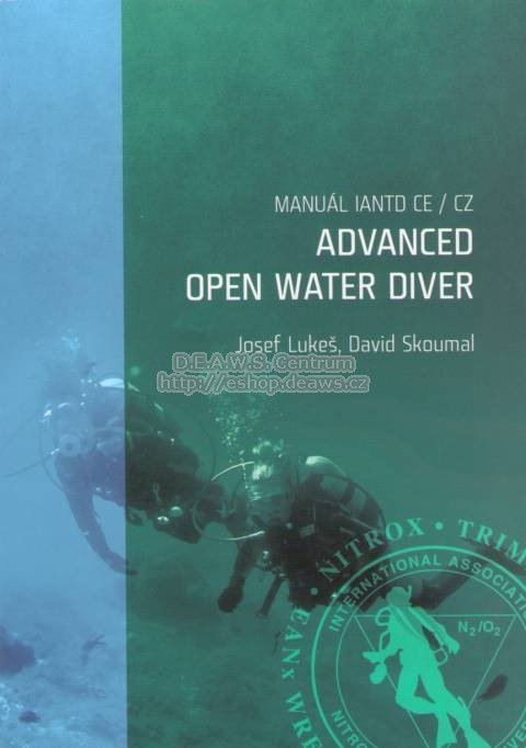 ADVANCED OPEN WATER DIVER, IANTD Central Europe